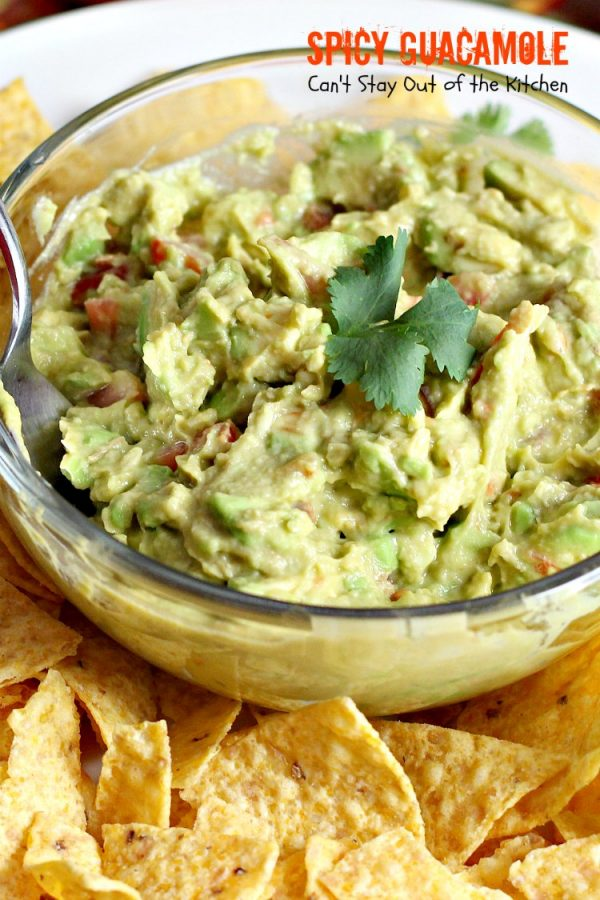 Spicy Guacamole | Can't Stay Out of the Kitchen | fabulous #TexMex #appetizer for #MemorialDay & other summer or holiday fun. #avocados