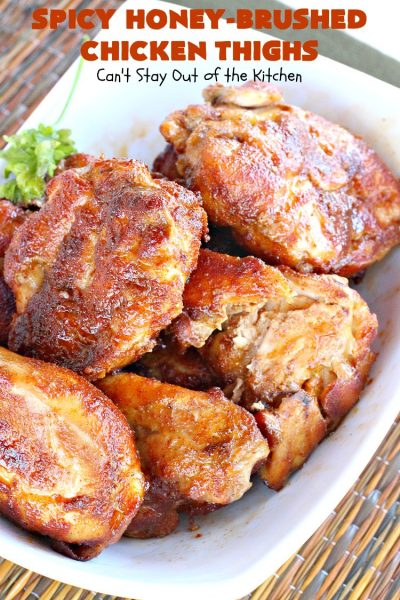 Spicy Honey-Brushed Chicken Thighs | Can't Stay Out of the Kitchen | this spectacular #chicken recipe can be served for #tailgating parties or for dinner. It's absolutely delicious, yet clean-eating & #glutenfree. #appetizer