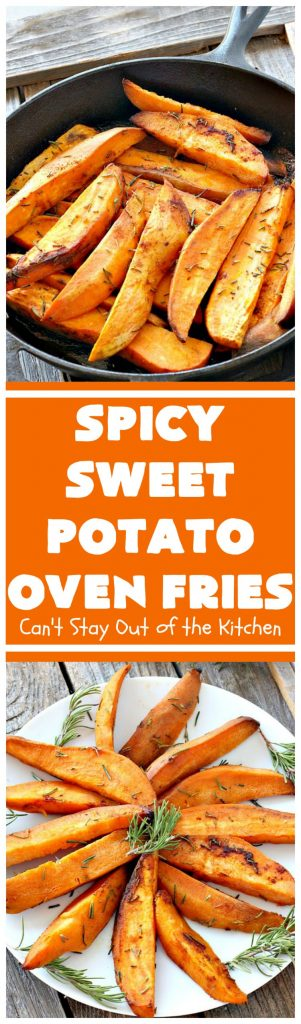 Spicy Sweet Potato Oven Fries | Can't Stay Out of the Kitchen | these delicious #sweetpotato #fries are so easy & delicious. This is a great side dish to make when you're short on time. They're also healthy, low calorie, #cleaneating #glutenfree & #vegan.