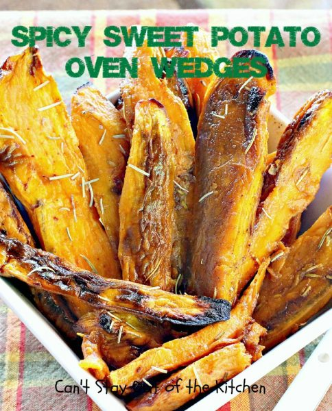 Spicy Sweet Potato Oven Wedges | Can't Stay Out of the Kitchen