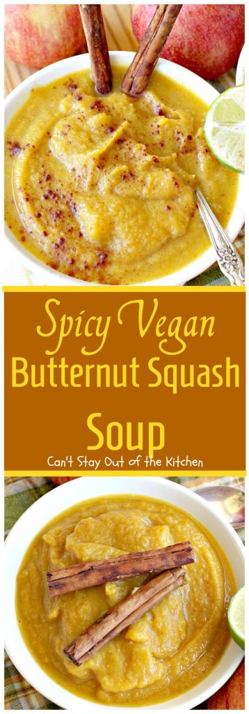 Spicy Vegan Butternut Squash Soup | Can't Stay Out of the Kitchen | this spicy #soup is an amazing way to use #apples & #butternutsquash. Great comfort food.