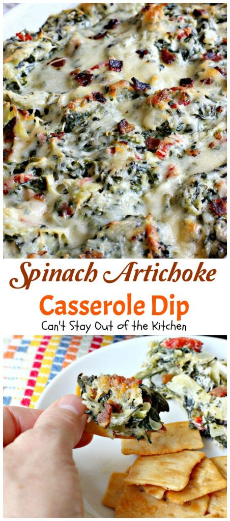 Spinach Artichoke Casserole Dip | Can't Stay Out of the Kitchen