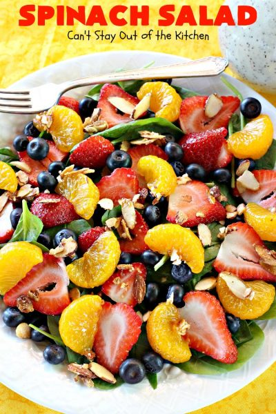 Spinach Salad | Can't Stay Out of the Kitchen | this luscious #spinach #salad includes #blueberries #strawberries #mandarinoranges & homemade glazed #almonds & #poppyseed dressing. It's terrific for company or #holiday dinners like #Easter, #MothersDay or #FathersDay. #vegan #glutenfree