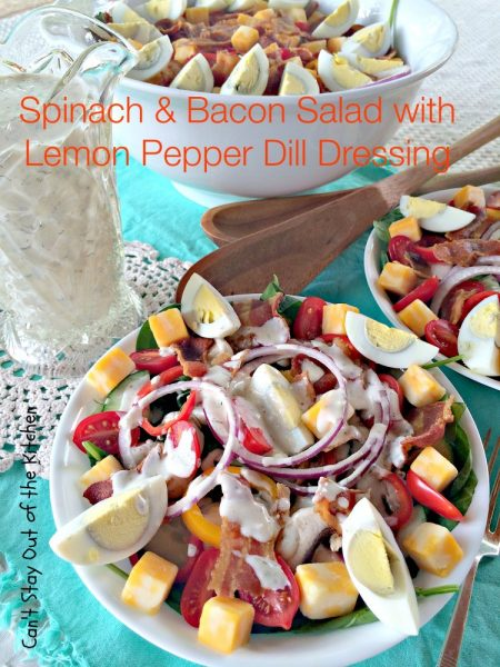 Spinach and Bacon Salad with Lemon Pepper Dill Dressing | Can't Stay Out of the Kitchen