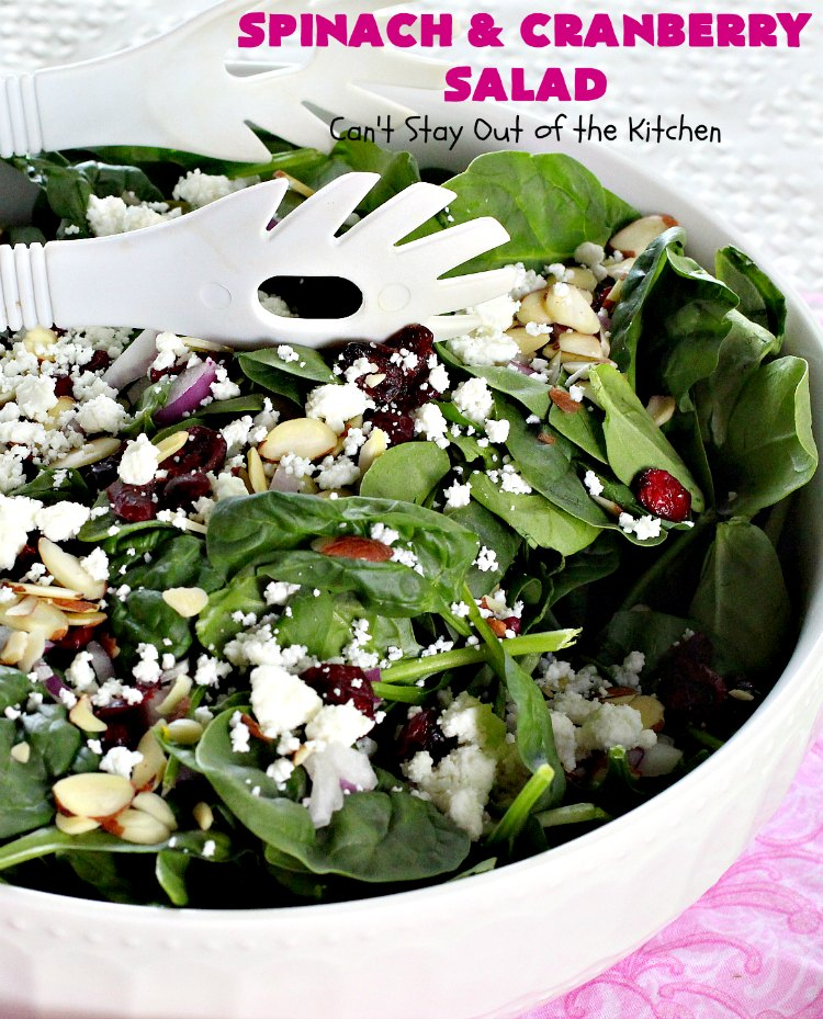 Spinach and Cranberry Salad | Can't Stay Out of the Kitchen | this lovely #salad has a delightful #Orange #Vinaigrette that makes it snap. It's terrific for company or #holidays like #MothersDay or #FathersDay. It's quick & easy & uses only 8 ingredients. #spinach #cranberries #Craisins #almonds #GlutenFree #HolidaySideDish #MothersDaySideDish #FathersDaySideDish #SpinachAndCranberrySalad