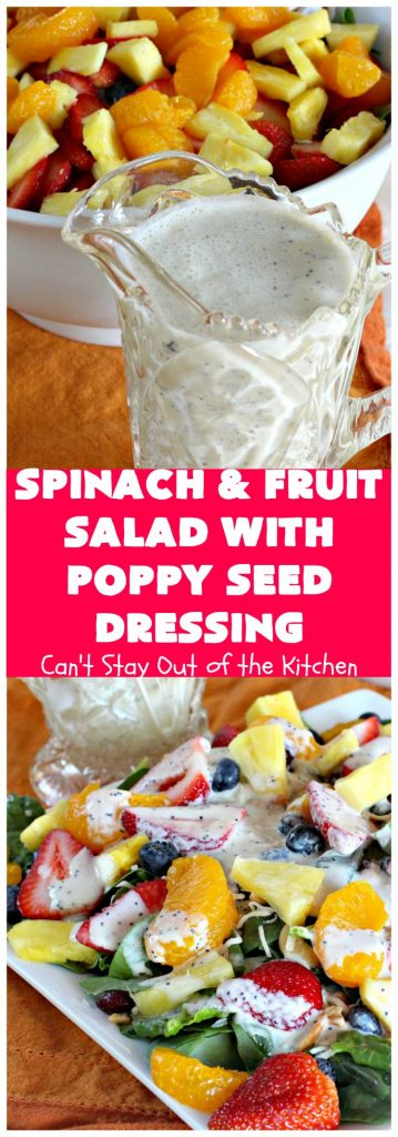 Spinach and Fruit Salad with Poppy Seed Dressing | Can't Stay Out of the Kitchen | This is one of our favorite #salad #recipes. Our company raves over this salad every time we make it. Perfect for #holiday dinners like #MothersDay or #FathersDay too. #spinach #cashews #strawberries #pineapple #cheese #blueberries #MandarinOranges #glutenfree #FavoriteSpinachSalad #SpinachAndFruitSaladWithPoppySeedDressing #HolidaySideDish #MothersDaySideDish #FathersDaySideDish