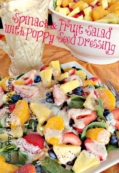 Spinach and Fruit Salad with Poppy Seed Dressing | Can't Stay Out of the Kitchen