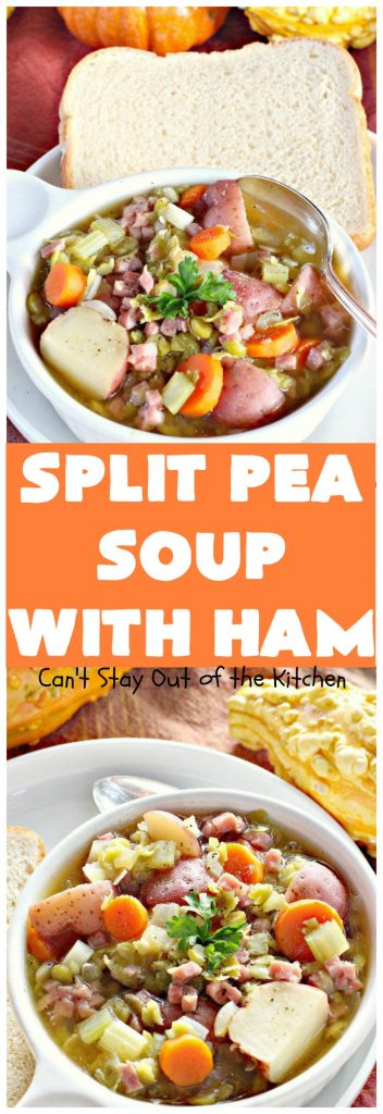 Split Pea Soup with Ham | Can't Stay Out of the Kitchen