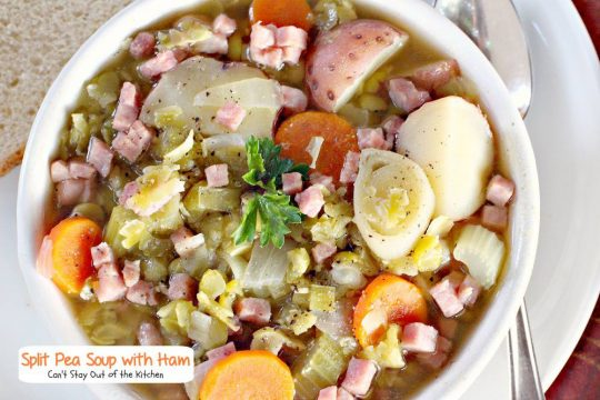 Split Pea Soup with Ham | Can't Stay Out of the Kitchen | we love this wonderful #soup especially because it's chocked full of #veggies. #glutenfree #ham #splitpeas