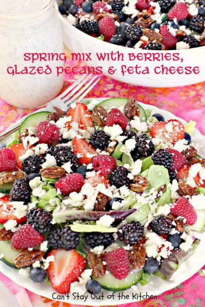 Spring Mix with Berries, Glazed Pecans and Feta Cheese - IMG_8597.jpg