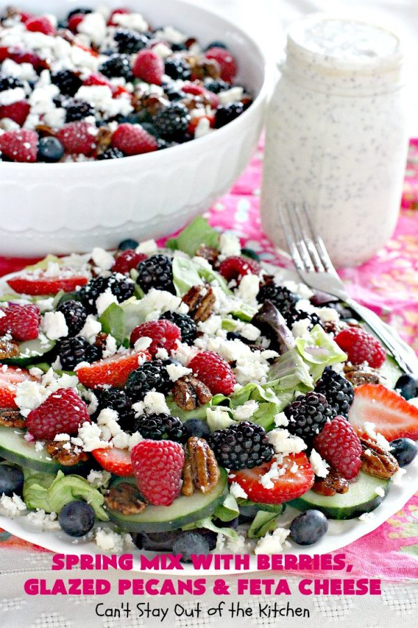 Spring Mix with Berries, Glazed Pecans and Feta Cheese | Can't Stay Out of the Kitchen | this is our favorite #salad. It's filled with #raspberries #strawberries #blueberries & #blackberries. It also uses glazed #pecans & #fetacheese. Festive & beautiful salad for #holidays & company dinners like #Easter, #MothersDay or #FathersDay. #glutenfree