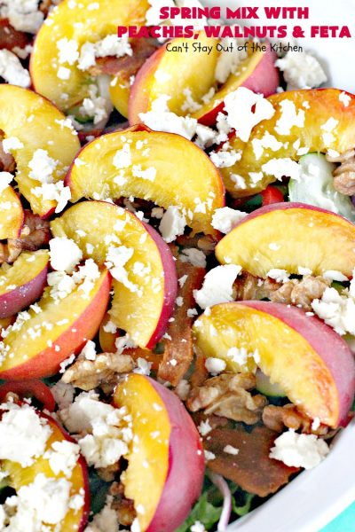 Spring Mix with Peaches, Walnuts and Feta | Can't Stay Out of the Kitchen | this fantastic #salad has fresh #peaches, #bacon #walnuts & #fetacheese. Perfect salad for summer. Includes a homemade peach salad dressing. #glutenfree