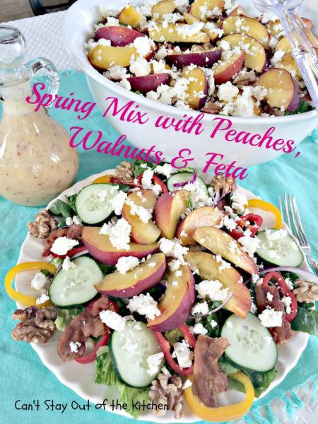Spring Mix with Peaches,Walnuts and Feta - IMG_3355.jpg