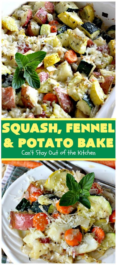 Squash, Fennel and Potato Bake | Can't Stay Out of the Kitchen | this amazing #casserole will blow your socks off! Great for company or as a #holiday #sidedish. #potatoes #zucchini #glutenfree