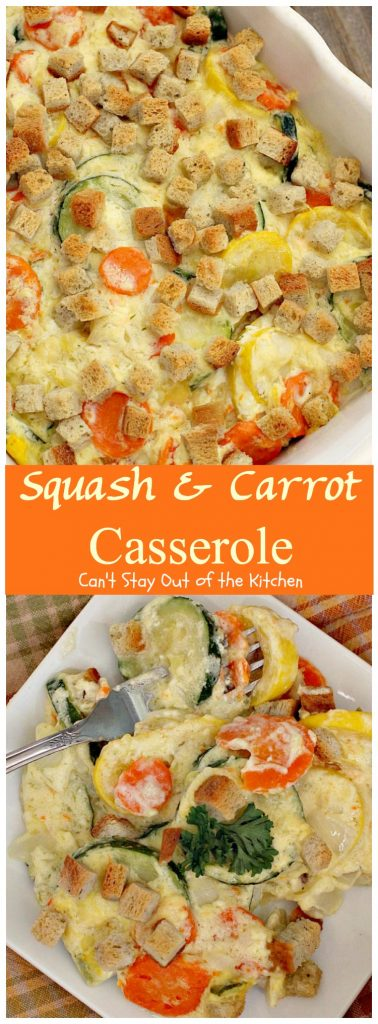 Squash and Carrot Casserole | Can't Stay Out of the Kitchen