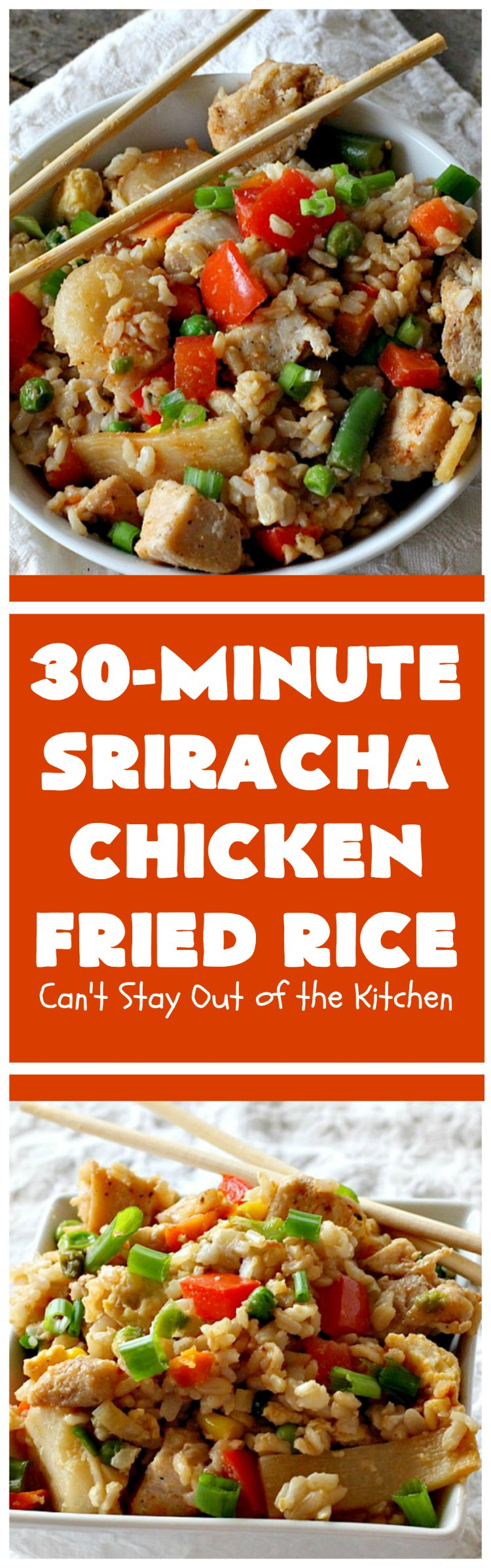Sriracha Chicken Fried Rice | Can't Stay Out of the Kitchen | fantastic #chicken #friedrice entree. This one is spiced up with #Sriracha sauce! This 30-minute meal is a winner! #glutenfree #rice