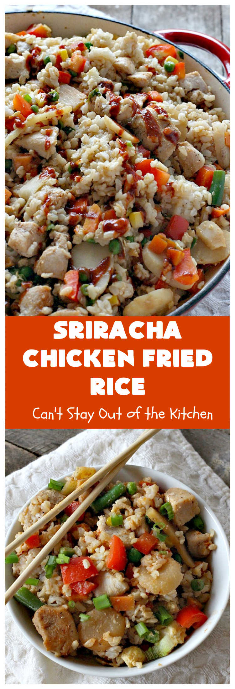 Sriracha Chicken Fried Rice | Can't Stay Out of the Kitchen | fantastic #chicken #FriedRice entree. It's spiced up with #Sriracha sauce! This 30-minute meal is a winner! #GlutenFree #rice #SrirachaChickenFriedRice #ChickenFriedRice
