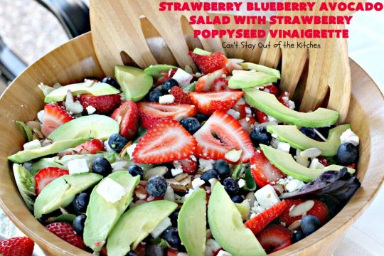 Strawberry Blueberry Avocado Salad with Strawberry Poppyseed Vinaigrette | Can't Stay Out of the Kitchen | this fantastic #salad and homemade dressing takes only about 10 minutes to make. It's festive, beautiful & a refreshing change for summer salads when you're trying to keep the heat out of your house! #blueberries #strawberries #avocados #glutenfree