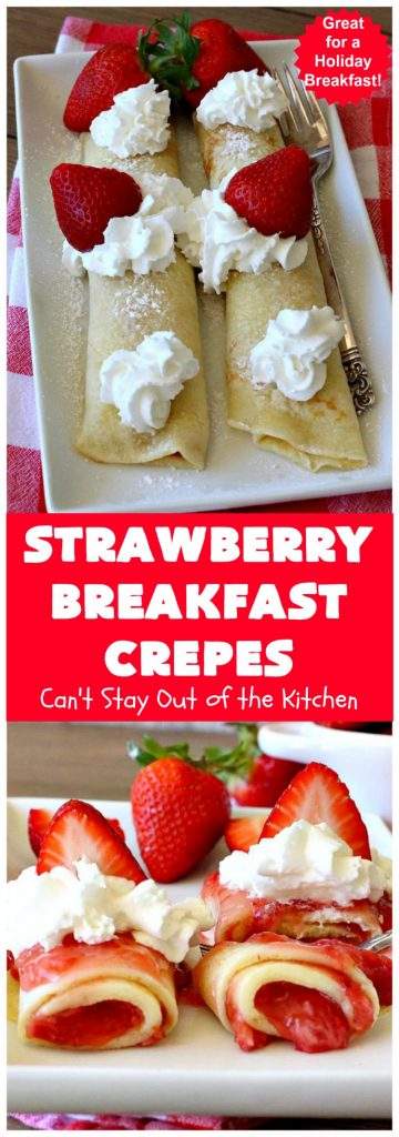 Strawberry Breakfast Crêpes | Can't Stay Out of the Kitchen