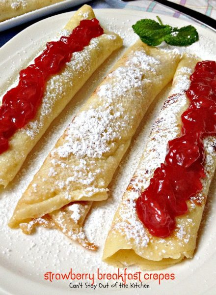 Strawberry Breakfast Crepes | Can't Stay Out of the Kitchen