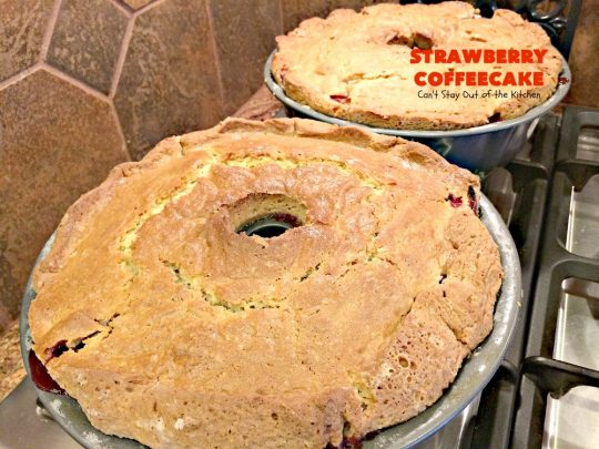 Strawberry Coffeecake | Can't Stay Out of the Kitchen | this is one of our favorite #coffeecake recipes. It's wonderful for #holiday #breakfast menus like #FourthofJuly. It's also terrific served as a #dessert. #strawberries #cake
