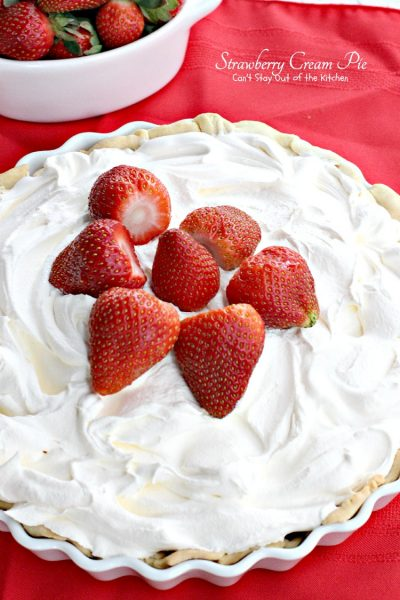 Strawberry Cream Pie | Can't Stay Out of the Kitchen | we love my Mom's favorite way to make #strawberrypie! This #pie is a real crowd pleaser. #dessert #strawberries