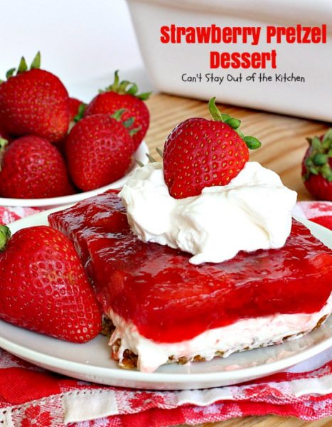 Strawberry Pretzel Dessert | Can't Stay Out of the Kitchen | this classic favorite #dessert has a #pretzel crust, #creamcheese layer & a #strawberry jello layer. It's a light dessert that's great for the #holidays.