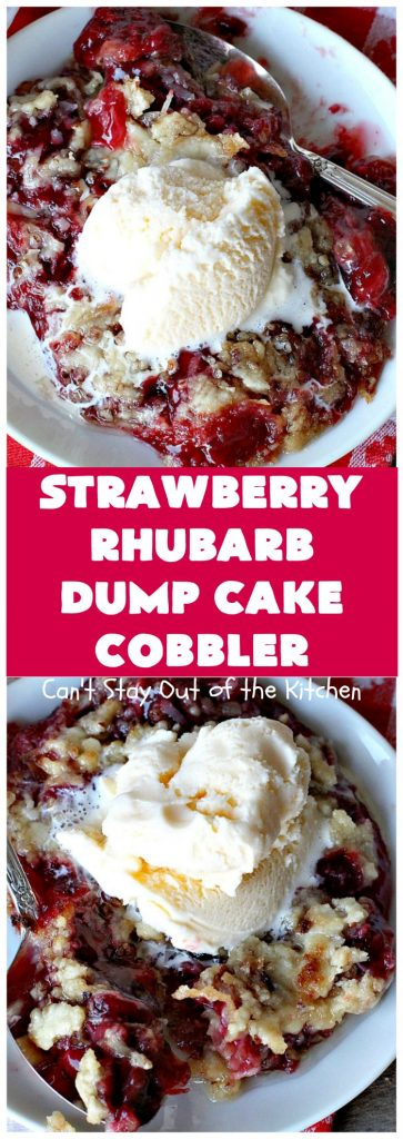 Strawberry Rhubarb Dump Cake Cobbler | Can't Stay Out of the Kitchen