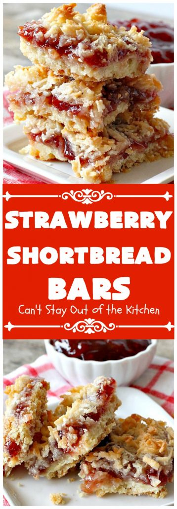 Strawberry Shortbread Bars | Can't Stay Out of the Kitchen | these fabulous #cookies have a shortbread crust, layered with #strawberry preserves & topped with a #coconut topping. They are terrific for #holiday parties & baking. #dessert