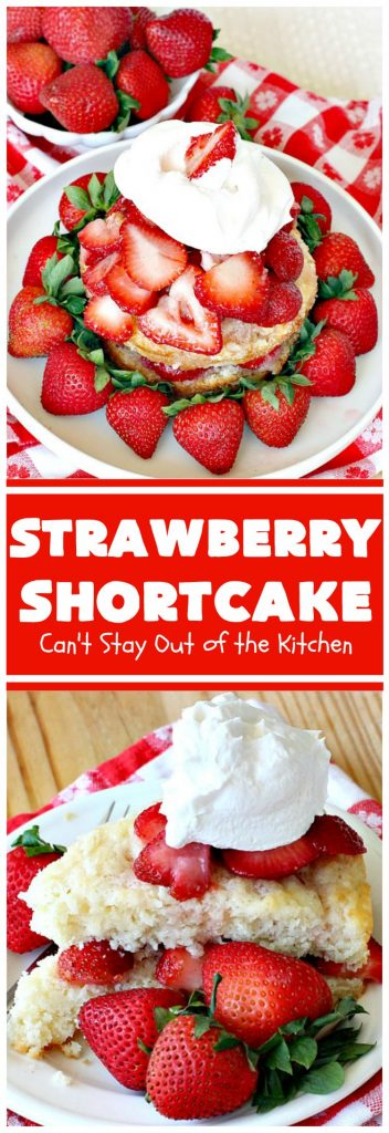 Strawberry Shortcake | Can't Stay Out of the Kitchen