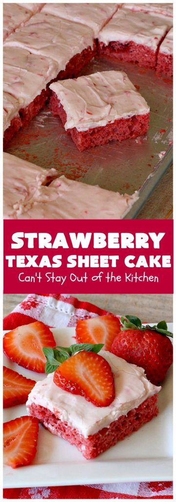 Strawberry Texas Sheet Cake | Can't Stay Out of the Kitchen