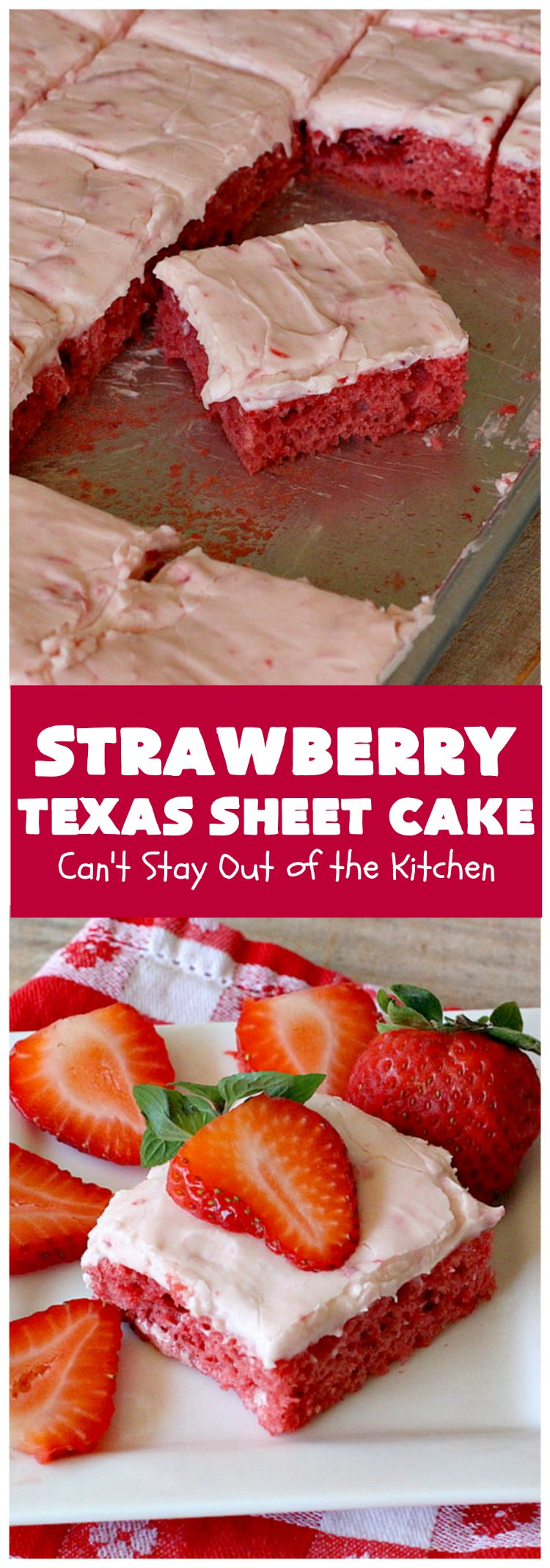 Strawberry Texas Sheet Cake | Can't Stay Out of the Kitchen | this amazing #dessert will have you drooling from the first bite! The #CreamCheese icing is fantastic. Perfect #cake for company or #holidays because it feeds a crowd and everyone wants seconds! #SheetCake #TexasSheetCake #strawberries #StrawberryTexasSheetCake #HolidayDessert #Christmas #ValentinesDay