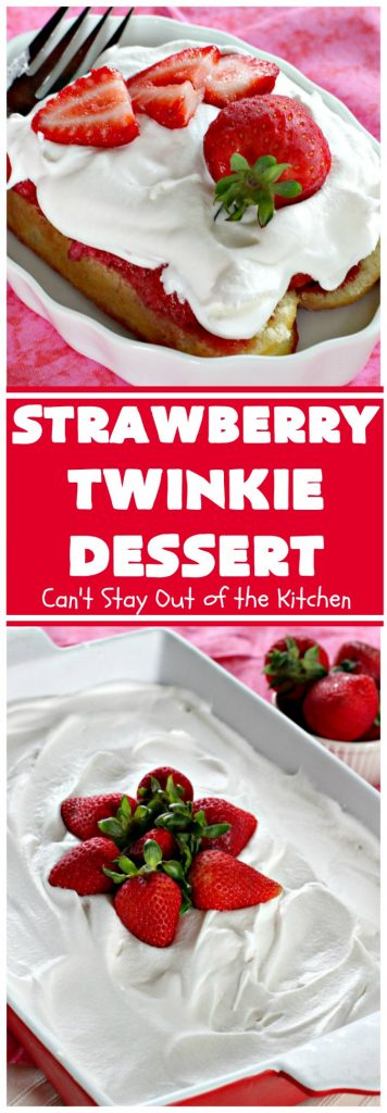 Strawberry Twinkie Dessert | Can't Stay Out of the Kitchen | this spectacular #dessert uses only 3 ingredients including #HostessTwinkies! Perfect #strawberry dessert for #FourthofJuly & other summer #holidays. So easy.