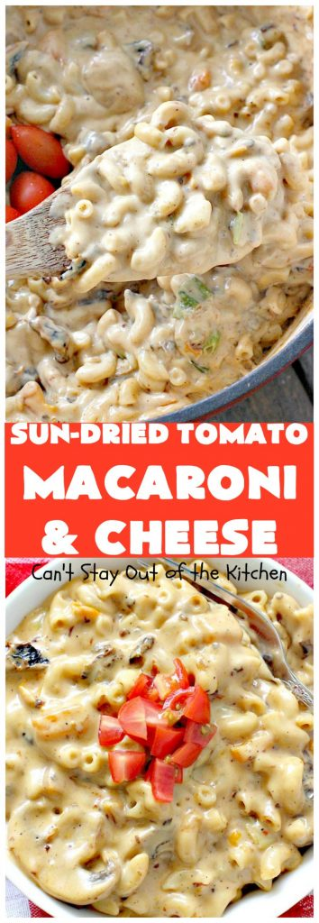 Sun-Dried Tomato Macaroni and Cheese | Can't Stay Out of the Kitchen | this amazing #cheesy #Mac&Cheese recipe adds savory goodness from #mushrooms, bell peppers & #sundriedtomatoes. Great #pasta entree for #MeatlessMondays. I used #glutenfree #macaroni.