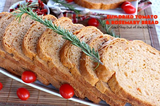 Sun-Dried Tomato and Rosemary Bread | Can't Stay Out of the Kitchen | this amazing #HomemadeBread #recipe is so easy since it's made in the #Breadmaker. It uses #SunDriedTomatoes & has a little pop from #rosemary & paprika. Delicious as a dinner #bread or for #breakfast. #BreadmakerBread #SunDriedTomatoAndRosemaryBread