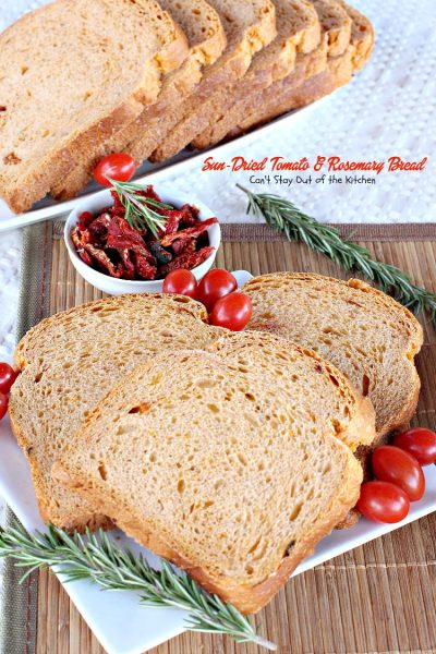 Sun-Dried Tomato and Rosemary Bread | Can't Stay Out of the Kitchen | we love the taste of this delicious #breadmaker #bread, plus it's so quick and easy. #Sun-DriedTomatoes