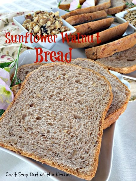Sunflower Walnut Bread | Can't Stay Out of the Kitchen
