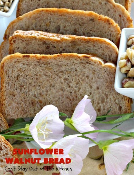 Sunflower Walnut Bread | Can't Stay Out of the Kitchen | this delicious home-baked #bread is so easy to make since it's made in the #breadmaker! It includes #SunflowerSeeds & #walnuts for increased flavor and texture. Perfect for #Breakfast or as a dinner bread. #SunflowerWalnutBread