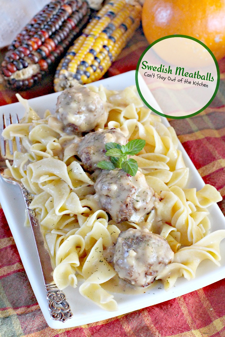 Swedish Meatballs | Can't Stay Out of the Kitchen | this succulent #maindish has wonderful flavor and is quick and easy, too! #meatballs #beef #noodles