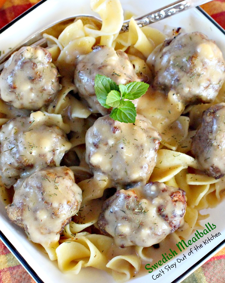 Swedish Meatballs | Can't Stay Out of the Kitchen | this succulent # ...