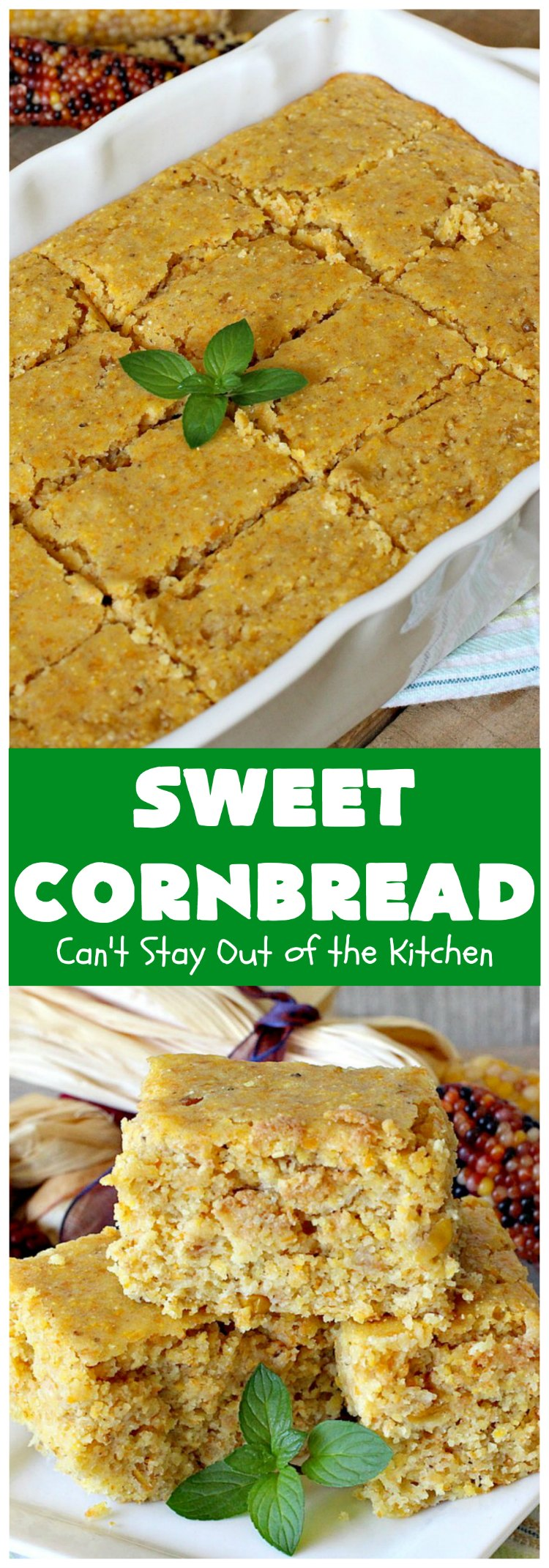 Sweet Cornbread | Can't Stay Out of the Kitchen