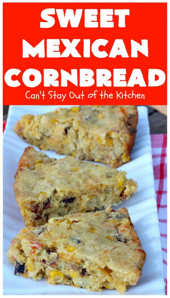 Sweet Mexican Cornbread | Can't Stay Out of the Kitchen | this is one of the best #cornbread #recipes ever! It starts with a #Zatarains honey butter cornbread mix. Add Fiesta #corn, green #chilies  & #bacon & you have the most heavenly cornbread you'll ever eat. Perfect side for any soup, stew or chili recipe. #TexMex #SweetMexicanCornbread