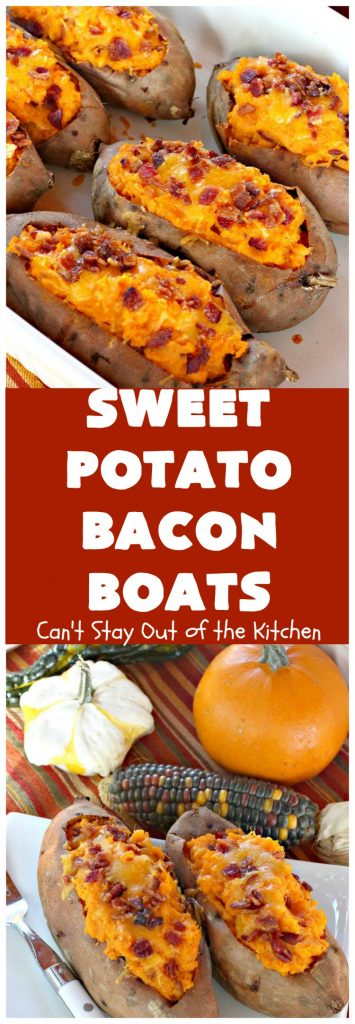 Sweet Potato Bacon Boats | Can't Stay Out of the Kitchen | Amazing #sidedish loaded with #bacon & #cheddarcheese. This is my favorite #SweetPotatoes #recipe for #holidays like #Thanksgiving or #Christmas.
