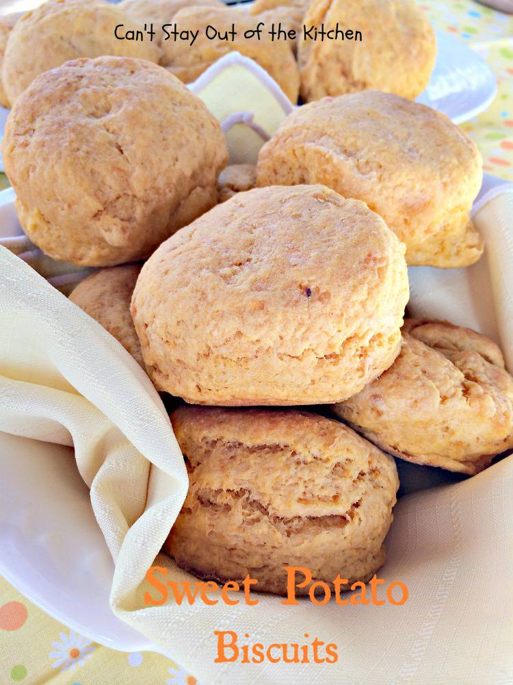 Sweet Potato Biscuits - Can't Stay Out of the Kitchen