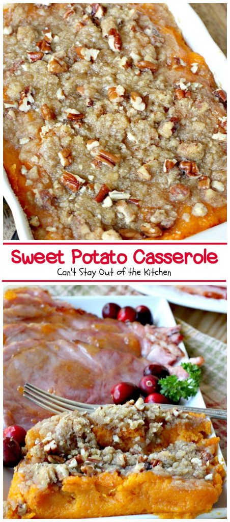 Sweet Potato Casserole | Can't Stay Out of the Kitchen