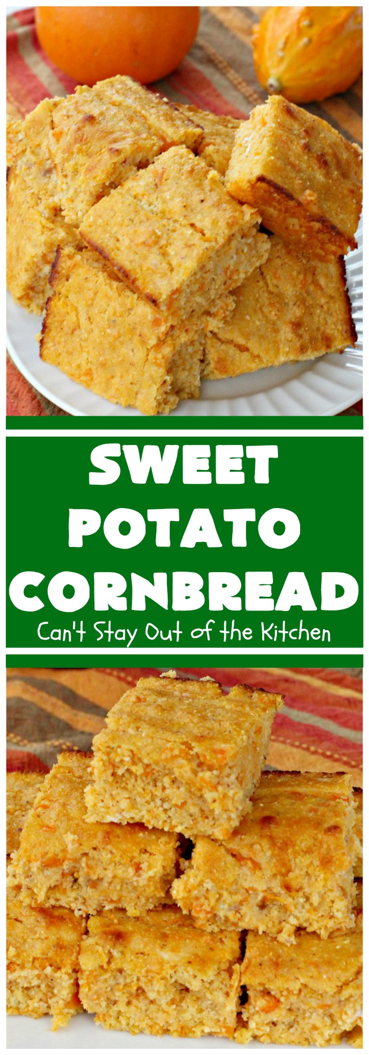 Sweet Potato Cornbread | Can't Stay Out of the Kitchen