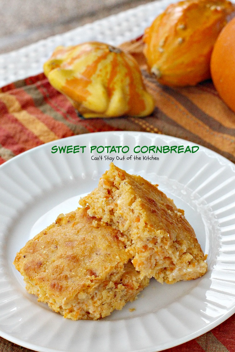 Sweet Potato Cornbread - Can't Stay Out of the Kitchen