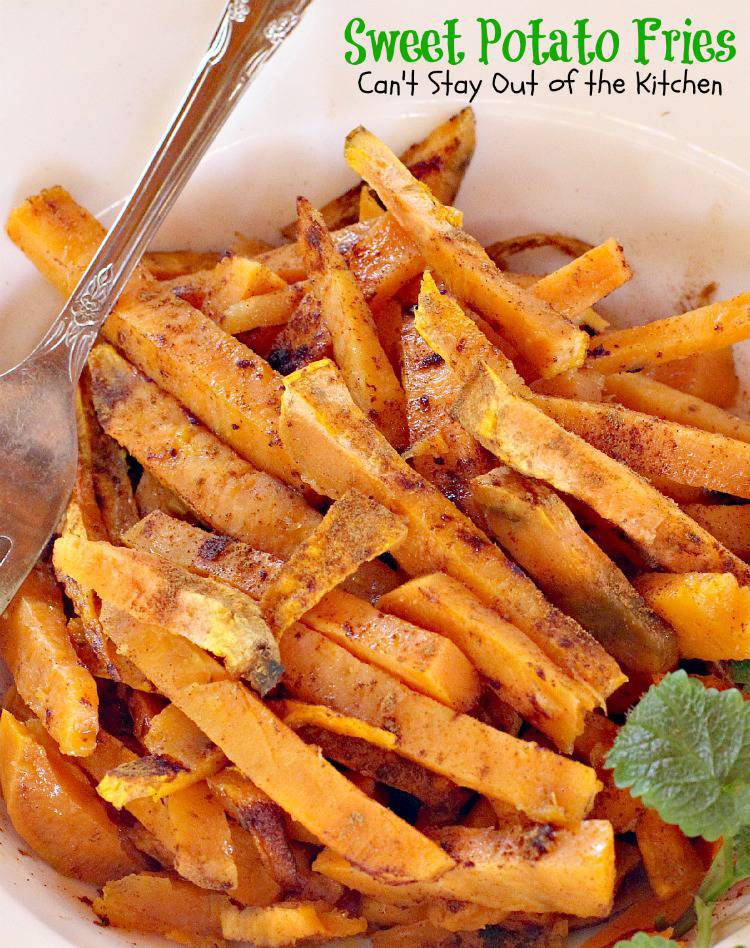 Sweet Potato Fries Can T Stay Out Of The Kitchen Delicious 3