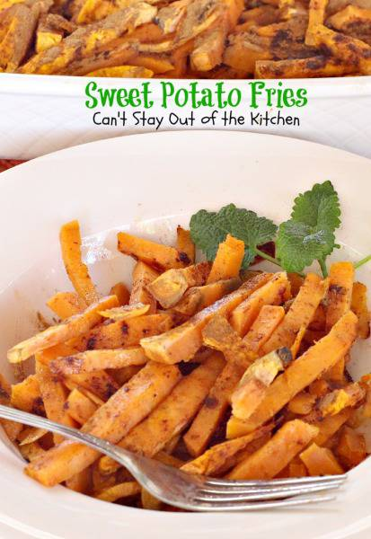 Sweet Potato Fries | Can't Stay Out of the Kitchen | delicious 3-ingredient recipe! These are baked in the oven. #sweetpotatoes
