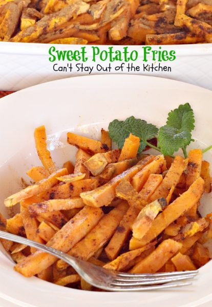 Sweet Potato Fries | Can't Stay Out of the Kitchen